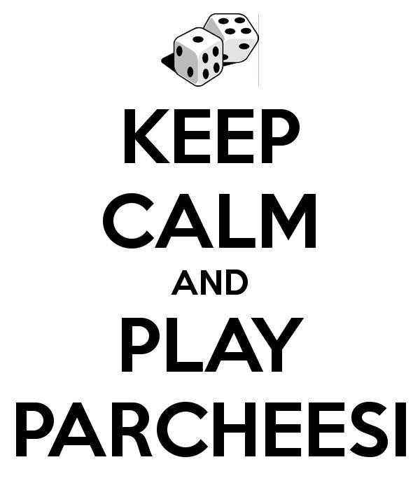 keep-calm-and-play-parcheesi